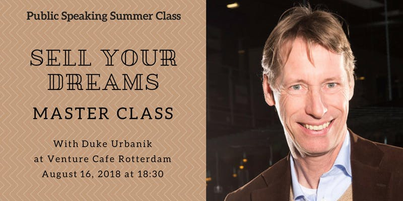 Summer School: Public Speaking – Sell your dream with Duke Urbanik