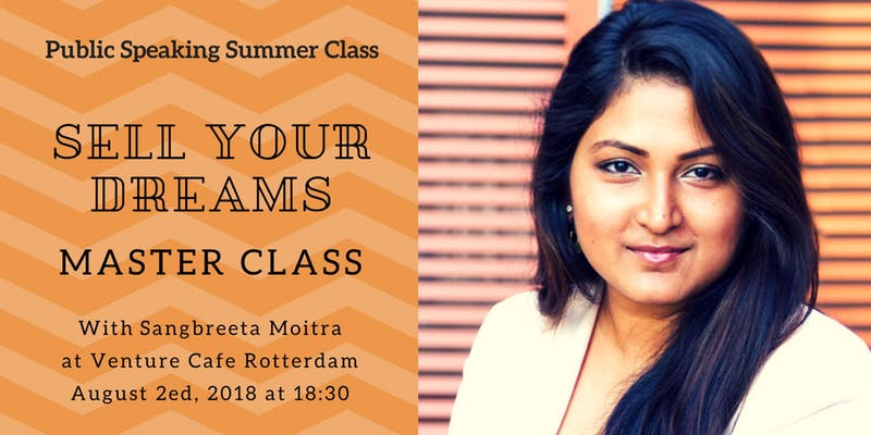 Summer School: Public Speaking – Sell your dream with Sangbreeta Moitra